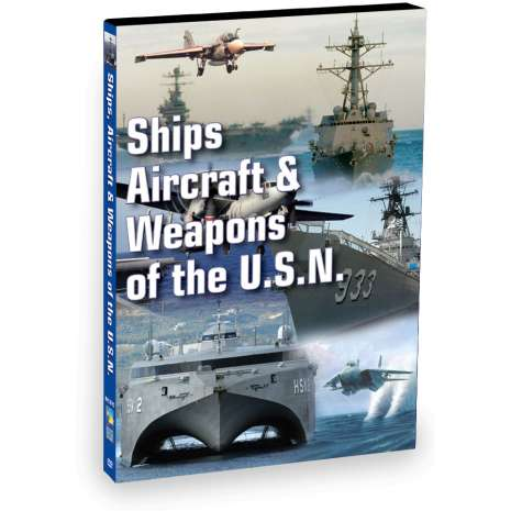 Maritime & Naval History :Ships, Aircraft & Weapons of the US Navy (DVD)