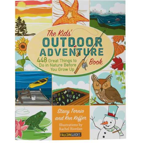 Camping & Hiking :The Kids' Outdoor Adventure Book: 448 things to Do in Nature Before You Grow Up