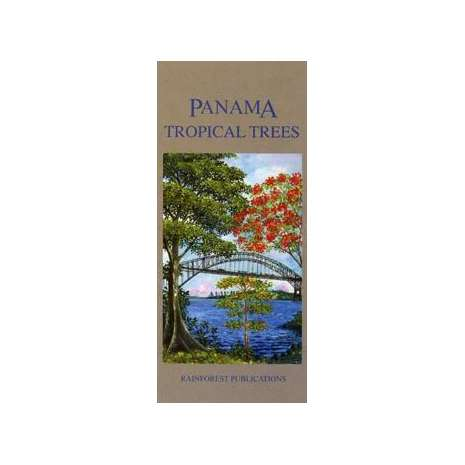 Tree, Plant & Flower Identification Guides :Panama: Tropical Trees (Folding Pocket Guide)