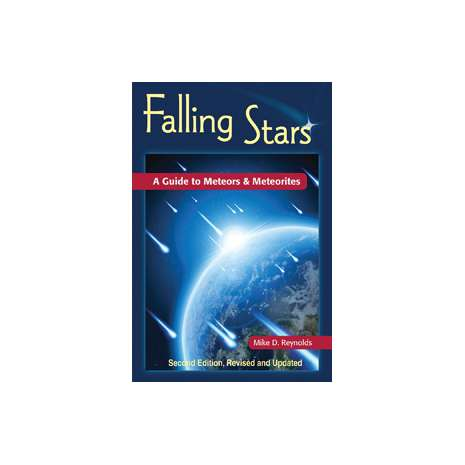 Astronomy & Stargazing :Falling Stars: A Guide to Meteors & Meteorites, 2nd Edition