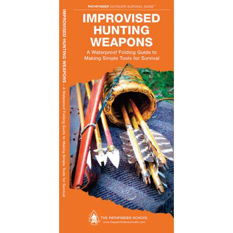 Other Field Guides, Improvised Hunting Weapons