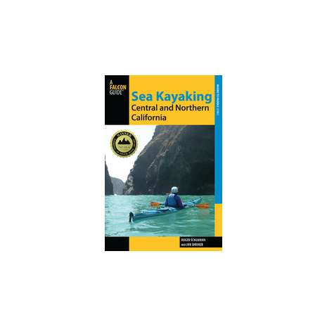 Kayaking, Canoeing, Paddling :Sea Kayaking Central and Northern California, 2nd
