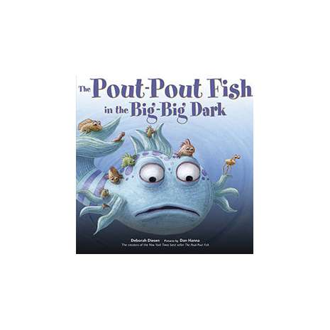 Books for Aquarium Gift Shops :The Pout-Pout Fish in the Big-Big Dark