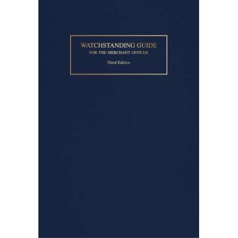 Professional Mariners :Watchstanding Guide for the Merchant Officer, 3rd Ed.