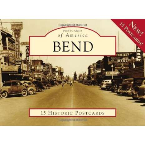 Postcards & Stationary :Bend (Postcards of America)