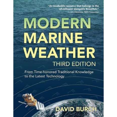 Navigation :Modern Marine Weather: From Time-Honored Traditional Knowledge to the Latest Technology, 3rd Ed.