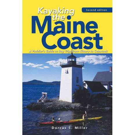 ON SALE - Kayaking :Kayaking the Maine Coast: A Paddler's Guide to Day Trips from Kittery to Cobscook, 2nd. Ed.