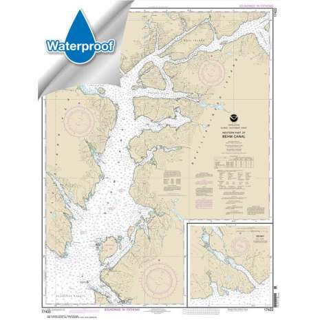 Waterproof NOAA Charts :Waterproof NOAA Chart 17422: Behm Canal-western part;Yes Bay
