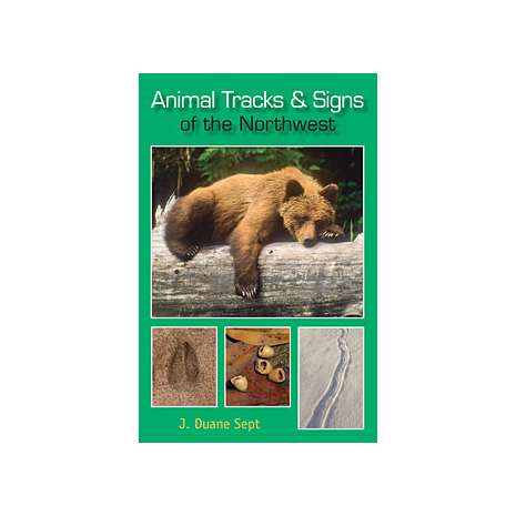 Pacific Northwest Field Guides :Animal Tracks of the Northwest