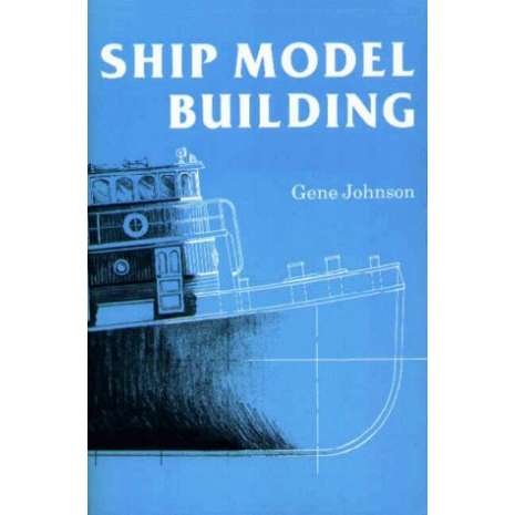 Modeling & Woodworking :Ship Model Building