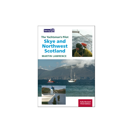 Europe & the UK :The Yachtman's Pilot to Skye and Northwest Scotland, 3rd Ed.
