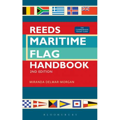 Flags, Signals & Language :Reeds Maritime Flag Handbook 2nd edition