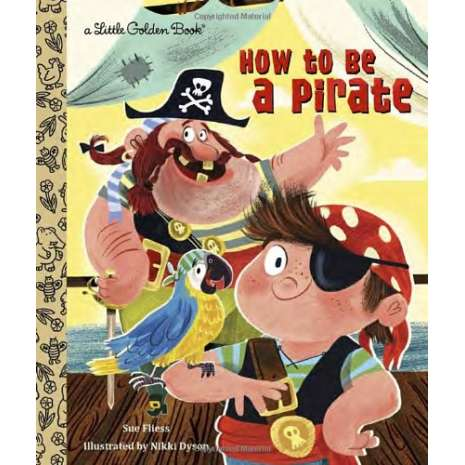 Young Readers :How to be a Pirate