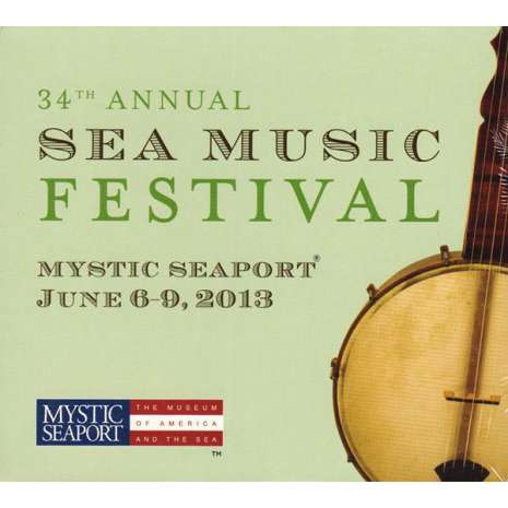 Poetry & Music :34th Annual Sea Music Festival at Mystic Seaport CD