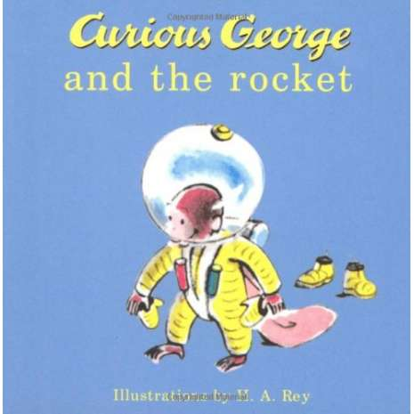 Board Books :Curious George and the Rocket