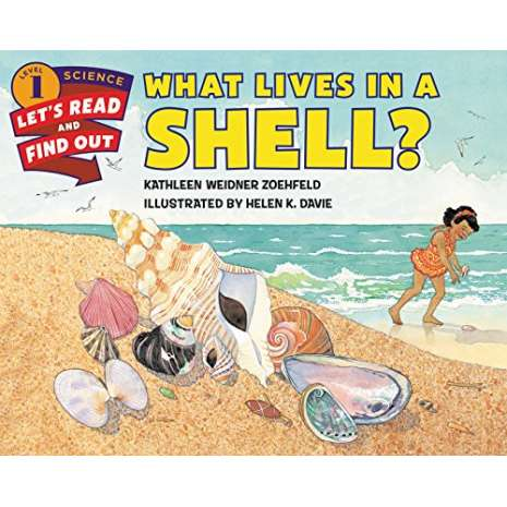Fish, Sealife, Aquatic Creatures, What Lives in a Shell? (Let's-Read-and-Find-Out Science 1)