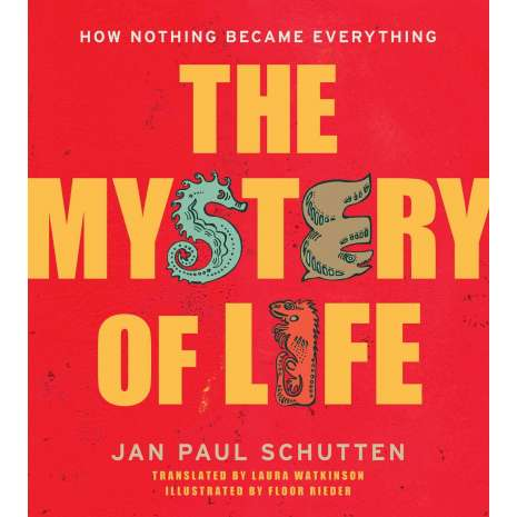 Educational & Science :The Mystery of Life: How Nothing Became Everything