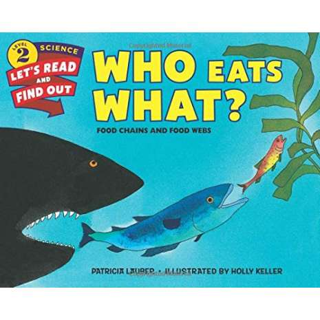 Environment & Nature :Who Eats What?: Food Chains and Food Webs