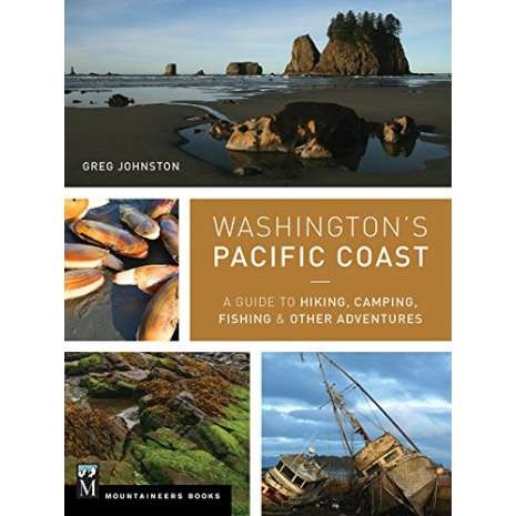 Washington Travel & Recreation Guides :Washington's Pacific Coast: A Guide to Hiking, Camping, Fishing & Other Adventures