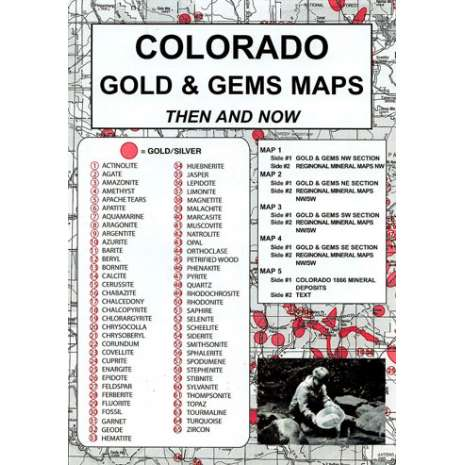 Historical Site and Related Guides :Colorado Gold and Gems Map, Then and Now