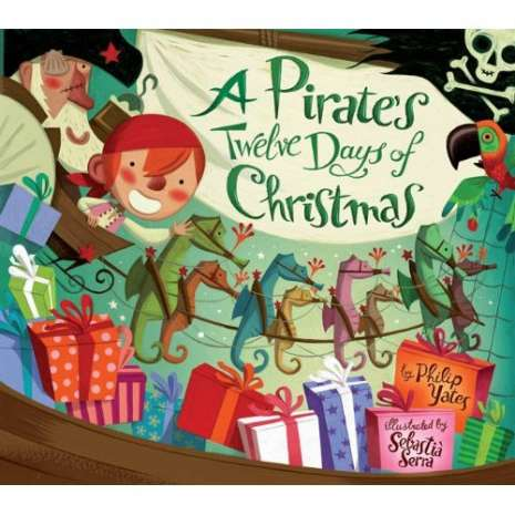 Pirates, A Pirate's Twelve Days of Christmas PAPERBACK