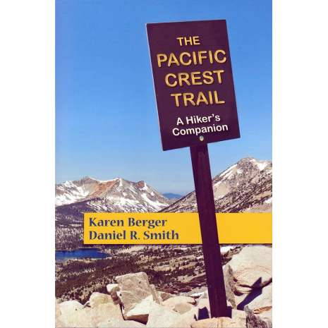 Pacific Northwest Travel & Recreation :The Pacific Crest Trail: A Hiker's Companion