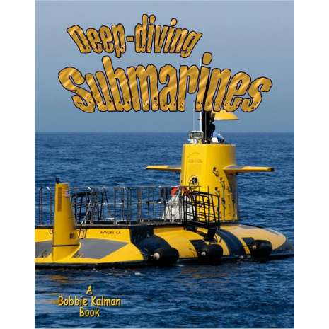 Boats, Trains, Planes, Cars, etc., Deep-Diving Submarines