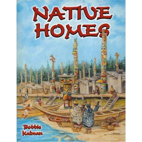 History for Kids, Native Homes