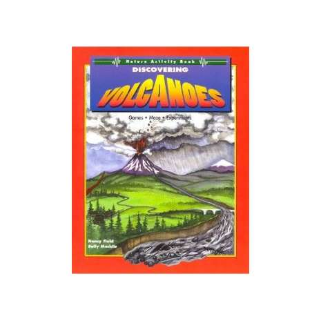 Environment & Nature :Discovering Volcanoes