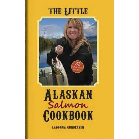 Seafood Recipe Books :The Little Alaskan Salmon Cookbook