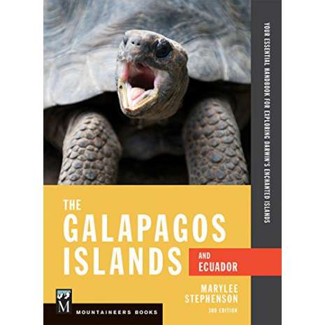 Mexico, Central and South America Travel & Recreation :The Galapagos Islands and Ecuador: Your Essential Handbook for Exploring Darwin's Enchanted Islands