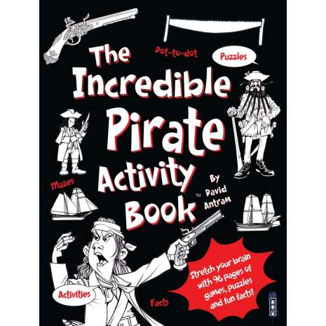 Pirates, The Incredible Pirate Activity Book