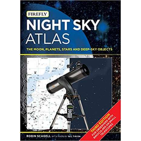 Astronomy Guides :Night Sky Atlas: The Moon, Planets, Stars and Deep-Sky Objects 3rd Edition