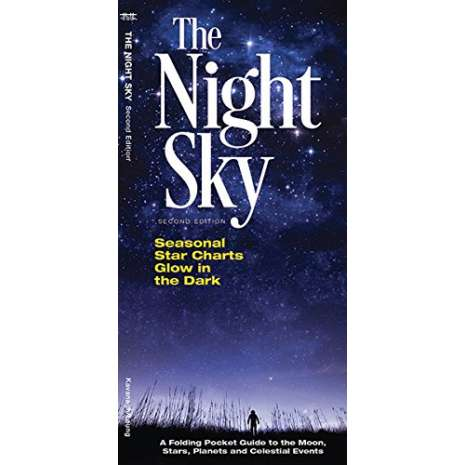 Astronomy Guides :The Night Sky: A Folding Pocket Guide to the Moon, Stars, Planets & Celestial Events
