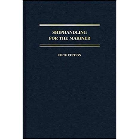 Professional , Shiphandling for the Mariner 5th Edition