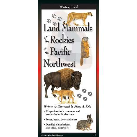 Reptile & Mammal Identification Guides :Land Mammals of The Rockies & The Pacific Northwest