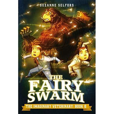 Young Adult & Children's Novels, The Fairy Swarm (The Imaginary Veterinary Book 6)