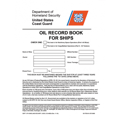 Professional Mariners :Oil Record Book for Ships - USCG And US Secretary Of Transportation