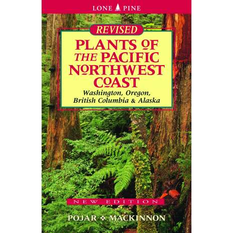 Pacific Northwest Field Guides, Plants of the Pacific Northwest Coast