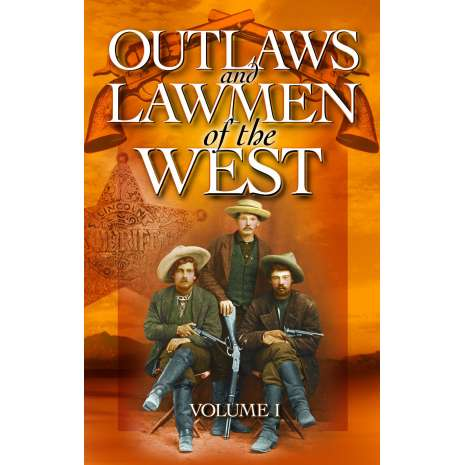 American History :Outlaws and Lawmen of the West Vol 1