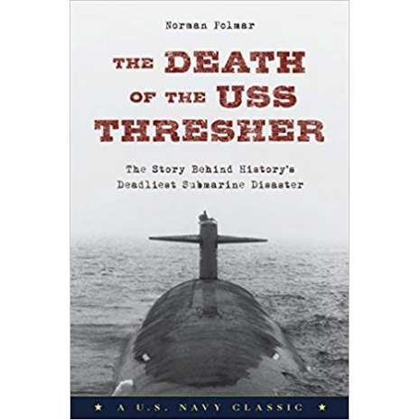 Submarines & Military Related, The Death of the USS Thresher: The Story Behind History's Deadliest Submarine Disaster
