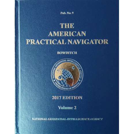 Professional Mariners, 2017 American Practical Navigator 'BOWDITCH' Vol 2