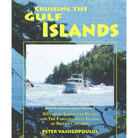 Alaska and British Columbia Travel & Recreation, Cruising the Gulf Islands VOL. 2