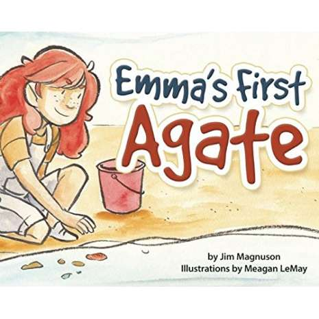 Children's Outdoors, Emma's First Agate