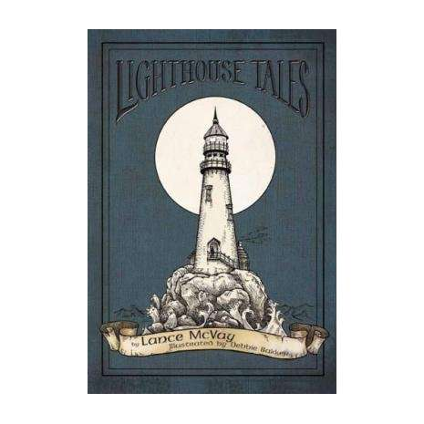 Lighthouses, Lighthouse Tales
