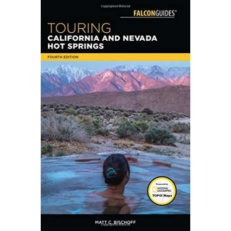 California Travel & Recreation :Touring California and Nevada Hot Springs