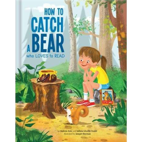 Bears :How to Catch a Bear Who Loves to Read