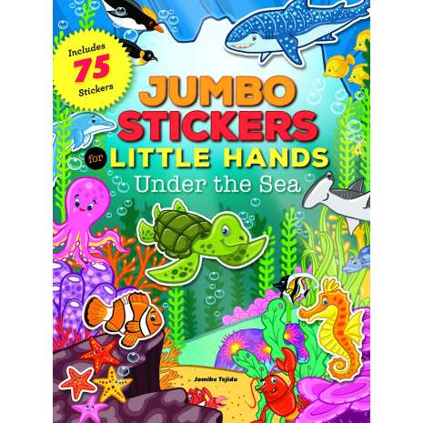 Activity Books: Aquarium, Jumbo Stickers for Little Hands: Under the Sea: Includes 75 Stickers