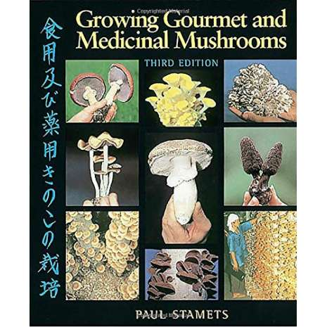 Mushroom Identification Guides, Growing Gourmet and Medicinal Mushrooms