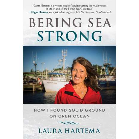 Narratives & Adventure :Bering Sea Strong: How I Found Solid Ground on Open Ocean